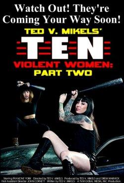 Ten Violent Women: Part Two